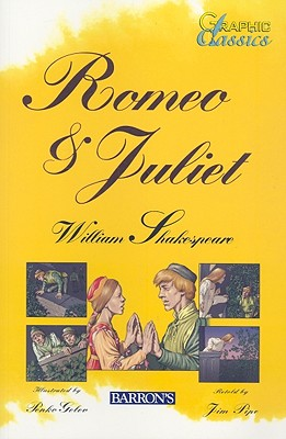 Romeo & Juliet - Pipe, Jim, and Shakespeare, William, and Gelev, Penko (Illustrator)