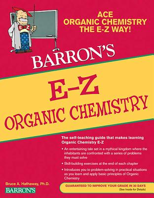 E-Z Organic Chemistry - Hathaway, Bruce A.