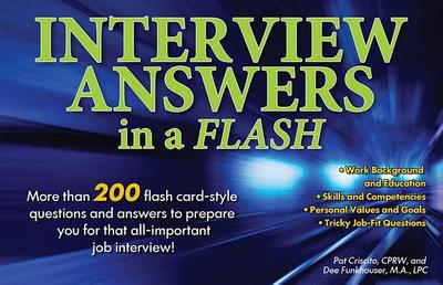 Interview Answers in a Flash - Criscito, Pat, and Funkhouser, Dee