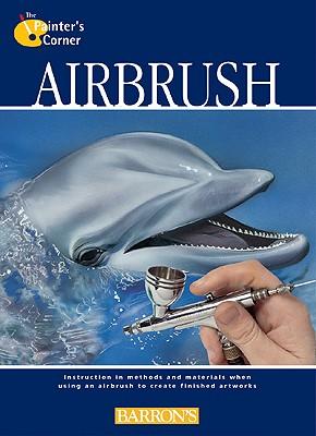 Airbrush - Parramon's Editorial Team, and Parram on Ediciones