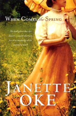 When Comes the Spring - Oke, Janette