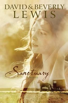 Sanctuary - Lewis, Beverly, and Lewis, David