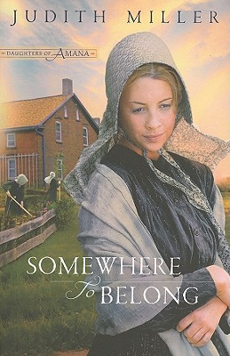 Somewhere to Belong - Miller, Judith