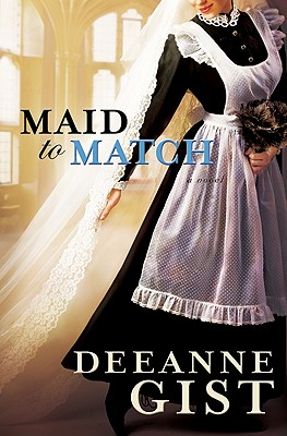 Maid to Match - Gist, Deeanne