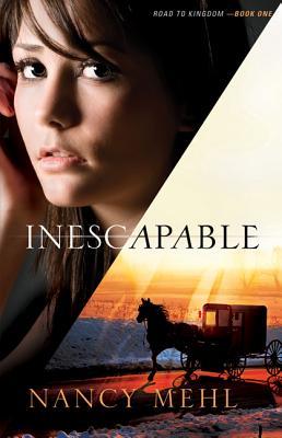 Inescapable - Mehl, Nancy