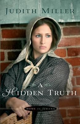 A Hidden Truth - Miller, Judith