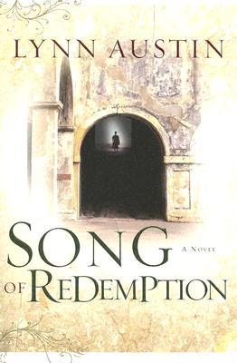 Song of Redemption - Austin, Lynn N
