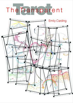 The Transparent Tarot - Carding, Emily