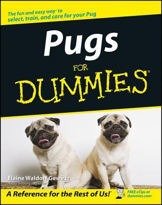 Pugs for Dummies - Gewirtz, Elaine Waldorf