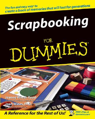 Scrapbooking for Dummies - Wines-Reed, Jeanne, and Wines, Joan