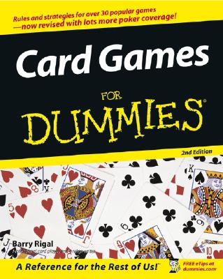 Card Games for Dummies - Rigal, Barry, and Sharif, Omar (Foreword by)