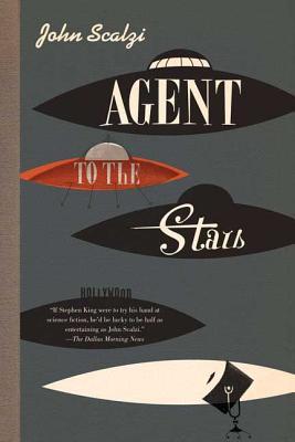 Agent to the Stars - Scalzi, John