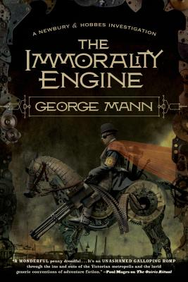 The Immorality Engine - Mann, George