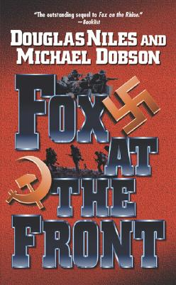 Fox at the Front - Niles, Douglas, and Dobson, Michael Singer