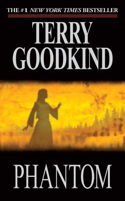 Phantom - Goodkind, Terry