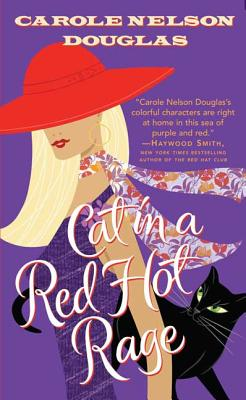 Cat in a Red Hot Rage - Douglas, Carole Nelson