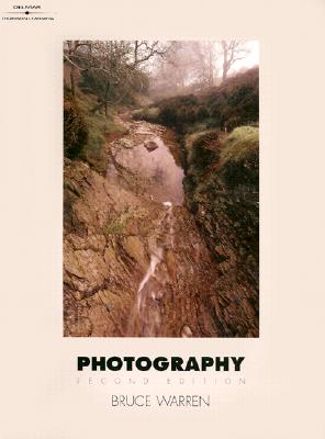 Photography, 2e - Warren, Bruce