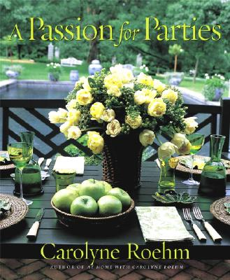 A Passion for Parties - Roehm, Carolyne