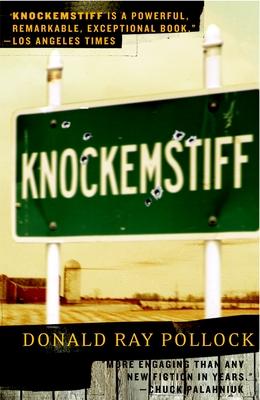 Knockemstiff - Pollock, Donald Ray