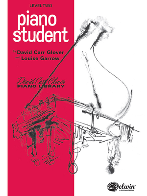 Piano Student: Level 2 - Glover, David, and Garrow, Louise
