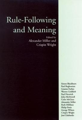 Rule-Following and Meaning - Miller, Alexander (Editor), and Wright, Crispin (Editor)
