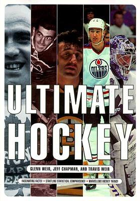 Ultimate Hockey - Weir, Travis, and Chapman, Jeff, and Weir, Glenn