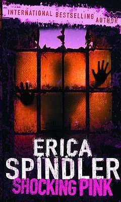 Shocking Pink - Spindler, Erica