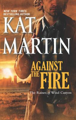 Against the Fire - Martin, Kat