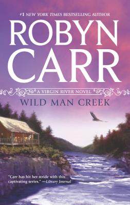 Wild Man Creek - Carr, Robyn