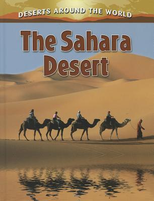 The Sahara Desert - Aloian, Molly