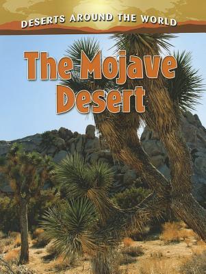 The Mojave Desert - Aloian, Molly