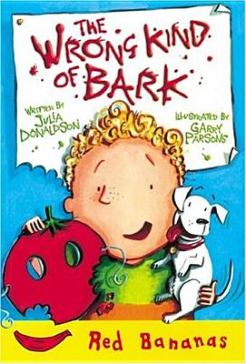 Wrong Kind of Bark - Donaldson, Julia
