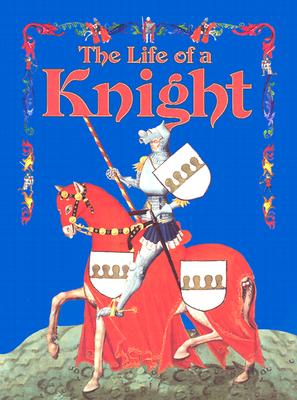 The Life of a Knight - Eastwood, Kay