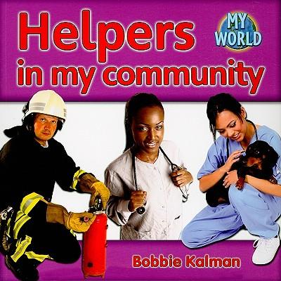 Helpers in My Community - Kalman, Bobbie