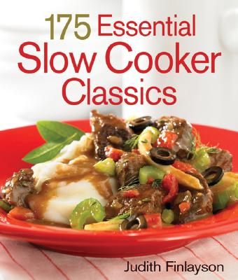 175 Essential Slow Cooker Classics - Finlayson, Judith