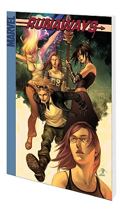 Runaways: True Believers v. 4 - Vaughan, Brian K., and Alphona, Adrian (Artist), and Yeung, Craig (Artist)