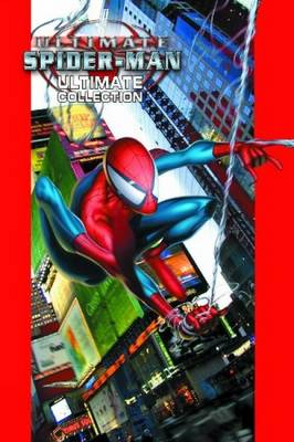 Ultimate Spider-Man Ultimate Collection - Bendis, Brian Michael