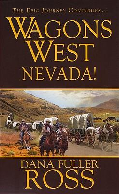 Nevada! - Ross, Dana Fuller