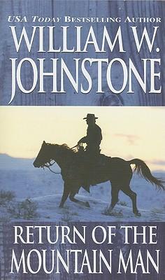 Return of the Mountain Man - Johnstone, William W
