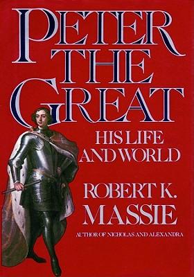 Peter the Great: Part 1 - Massie, Robert K