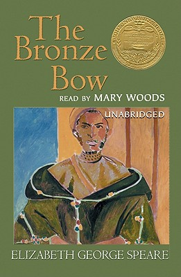 The Bronze Bow - Speare, Elizabeth George