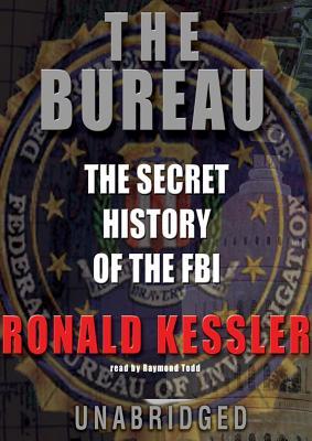 The Bureau - Kessler, Ronald, and Todd, Raymond (Read by)