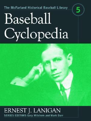 Baseball Cyclopedia - Lanigan, Ernest J