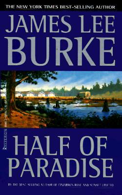 Half of Paradise - Burke, James Lee