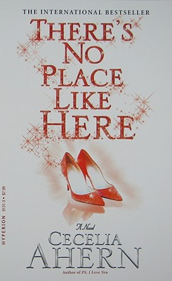 There's No Place Like Here - Ahern, Cecelia