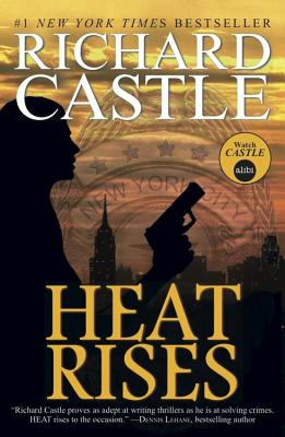 Heat Rises - Castle, Richard