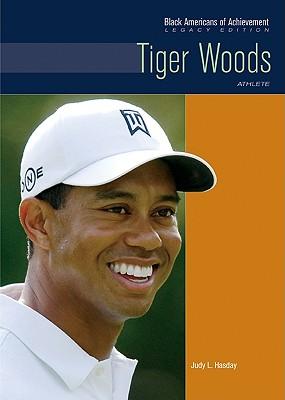 Tiger Woods: Athlete - Hasday, Judy L
