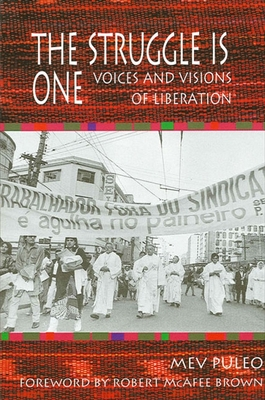 Struggle Is One: Voices and Visions of Liberation - Puleo, Mev, and Brown, Robert McAfee (Foreword by)