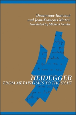 Heidegger Fr Metaphys to - Janicaud, Dominique, and Mattel, Jean-Francois, and Gendre, Michael (Translated by)