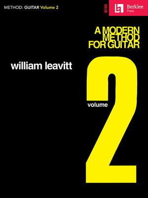 A Modern Method for Guitar - Volume 2: Guitar Technique - Leavitt, William G